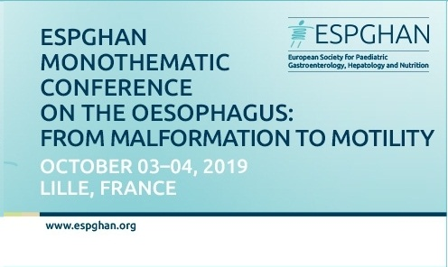 Congrès ESPGHAN : Monothematic Conference on the Oesophagus : From Malformation to Motility